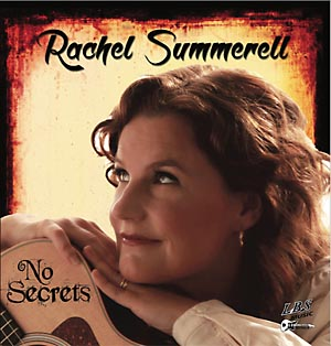 Rachel Summered :: Debut Album :: No Secrets